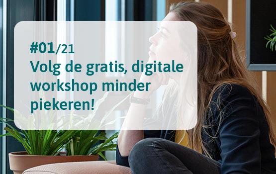 Volg de gratis digitale workshop om minder te piekeren